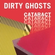 dirty ghosts, cataract