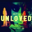 unloved, Guilty of Love EP