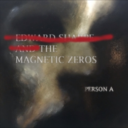 Edward Sharpe & The Magnetic Zeros, persona, indie, folk, album review