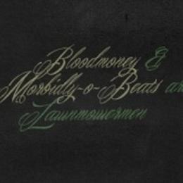 Bloodmoney & Morbidly-O-Beats - Lawnmower Men