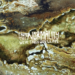 The DeathMedicine Band - From This Normality We've Taken Our Leave