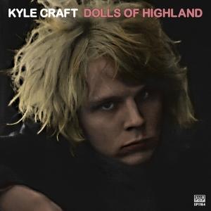kyle craft, Dolls of Highland