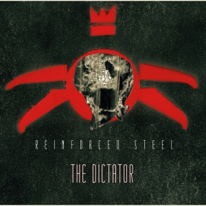 Reinforced Steel - The Dictator