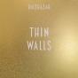 balthazar, thin walls