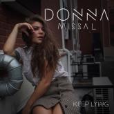 Donna Missal, Keep Lying, Indie, soul