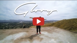 Curtiss King - Glory (Music Video)