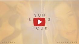 Koresma - Sun Begins to Pour (feat. Alaska Reid)